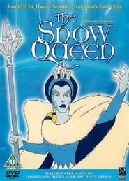 The Snow Queen - movie with Helen Mirren.