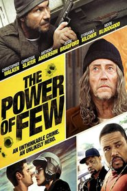 The Power of Few is the best movie in Nicky Whelan filmography.