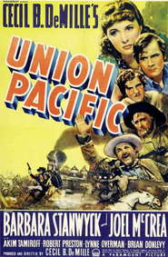 Union Pacific - movie with Anthony Quinn.