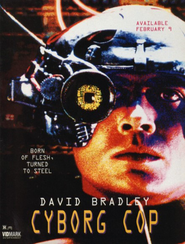 Cyborg Cop is the best movie in David Bradley filmography.