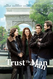 Trust the Man is the best movie in David Duchovny filmography.