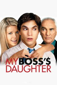 My Boss's Daughter - movie with Andy Richter.