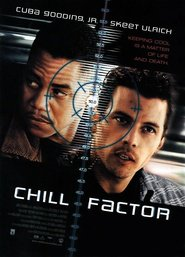 Chill Factor is the best movie in Peter Firth filmography.