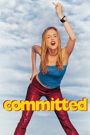 Committed - movie with Kim Dickens.
