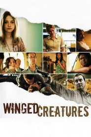Winged Creatures - movie with Kate Beckinsale.