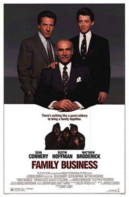 Family Business is the best movie in Sean Connery filmography.