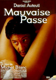 Mauvaise passe - movie with Ben Whishaw.