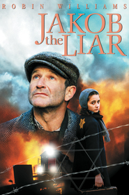 Jakob the Liar is the best movie in Robin Williams filmography.