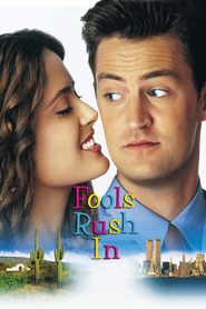 Fools Rush In - movie with Salma Hayek.