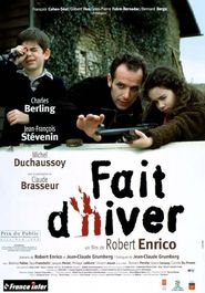 Fait d'hiver - movie with Charles Berling.