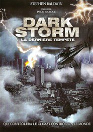 Dark Storm is the best movie in Keegan Connor Tracy filmography.