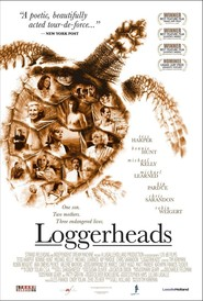 Loggerheads is the best movie in Trevor Gagnon filmography.