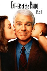 Father of the Bride Part II - movie with Steve Martin.