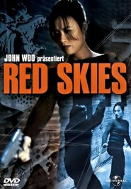 Red Skies is the best movie in Vivian Wu filmography.