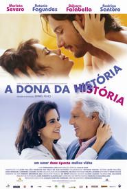 A Dona da Historia is the best movie in Marieta Severo filmography.