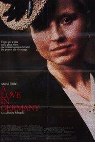 Eine Liebe in Deutschland is the best movie in Bernhard Wicki filmography.