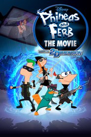 Phineas and Ferb the Movie: Across the 2nd Dimension - movie with Caroline Rhea.