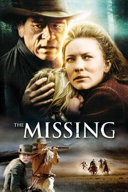 The Missing - movie with Aaron Eckhart.