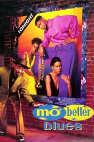 Mo' Better Blues - movie with Denzel Washington.