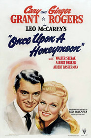 Once Upon a Honeymoon - movie with Walter Slezak.