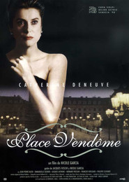 Place Vendome - movie with Francois Berleand.