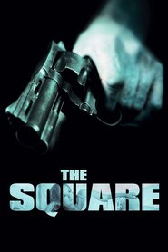 The Square is the best movie in Kieran Darcy-Smith filmography.