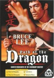 The Path of the Dragon - movie with Jackie Chan.