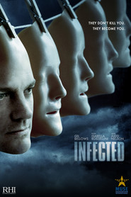 Infected - movie with Gil Bellows.