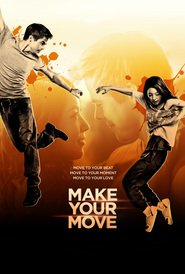 Make Your Move is the best movie in Michael Mando filmography.