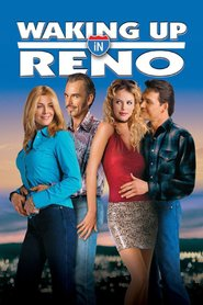 Waking Up in Reno - movie with Billy Bob Thornton.