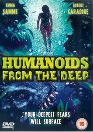 Humanoids from the Deep is the best movie in Emma Samms filmography.