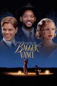 The Legend of Bagger Vance is the best movie in Will Smith filmography.