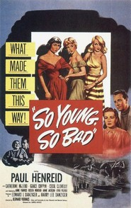 So Young So Bad - movie with Paul Henreid.
