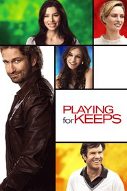 Playing for Keeps - movie with Gerard Butler.