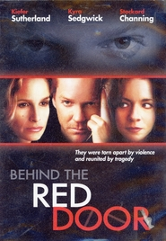 Behind the Red Door - movie with Kiefer Sutherland.