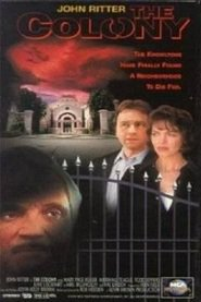 The Colony is the best movie in Marshall R. Teague filmography.