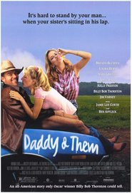 Daddy and Them - movie with Billy Bob Thornton.