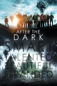 After the Dark is the best movie in Katie Findlay filmography.