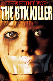 The Hunt for the BTK Killer - movie with Robert Forster.