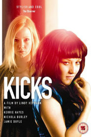 Kicks is the best movie in Nichola Burley filmography.