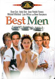 Best Men - movie with Drew Barrymore.