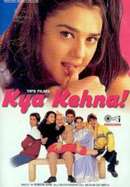 Kya Kehna is the best movie in Farida Jalal filmography.
