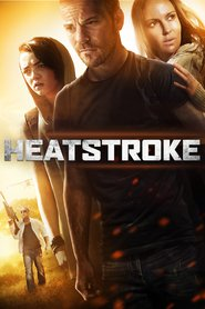 Heatstroke - movie with Stephen Dorff.