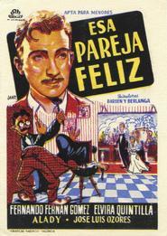 Esa pareja feliz is the best movie in Matilde Munoz Sampedro filmography.