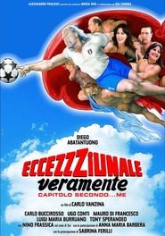 Eccezzziunale veramente - Capitolo secondo... me is the best movie in Carlo Buccirosso filmography.