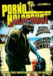 Porno holocaust is the best movie in Joe D'Amato filmography.