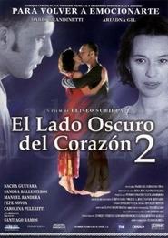 El lado oscuro del corazon 2 is the best movie in Santiago Ramos filmography.