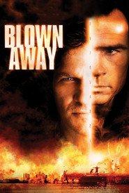 Film Blown Away.