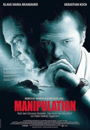 Manipulation - movie with Sebastian Koch.