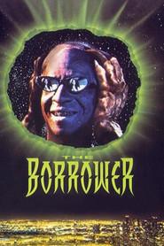 The Borrower is the best movie in Antonio Fargas filmography.